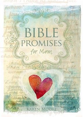 Bible Promises for Mom by Karen Moore Hardcover Book (English)