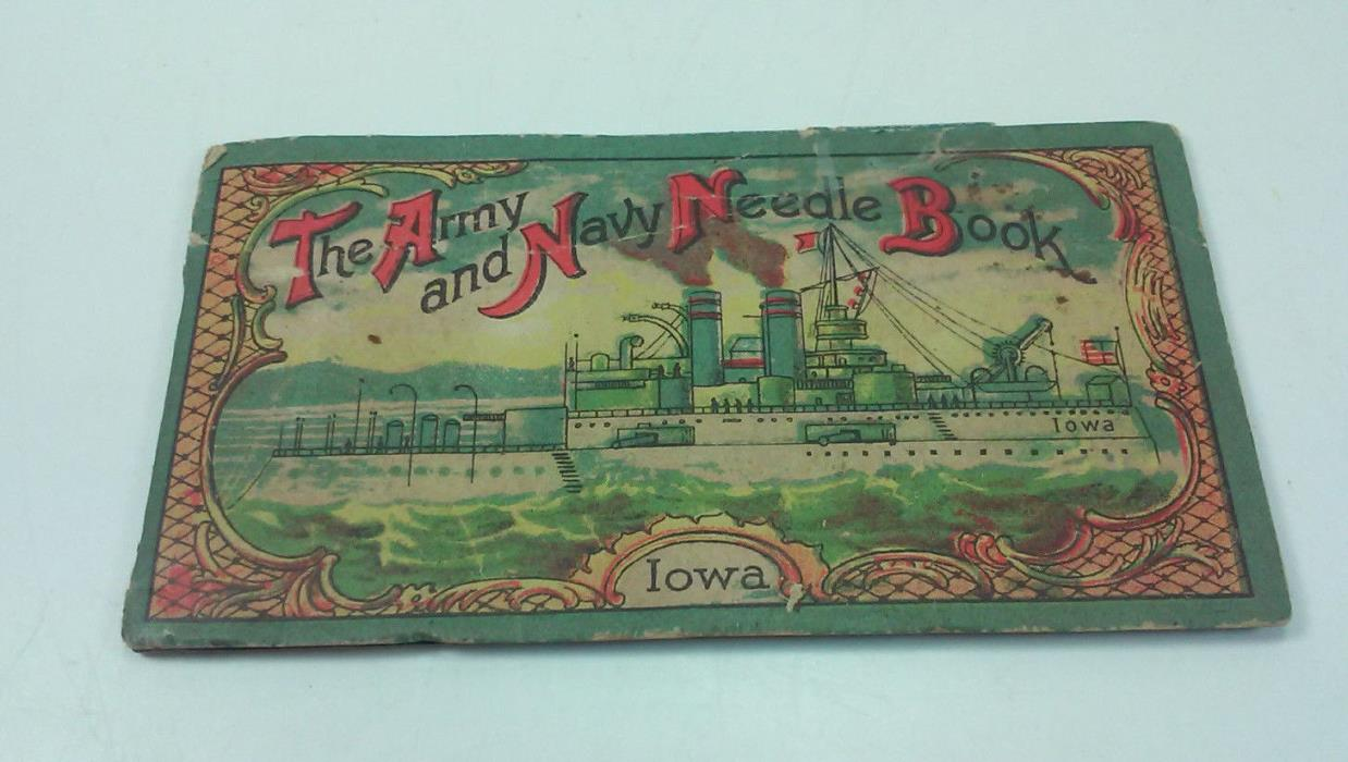 ANTIQUE MADE IN GERMANY THE ARMY AND NAVY NEEDLE BOOK USS IOWA