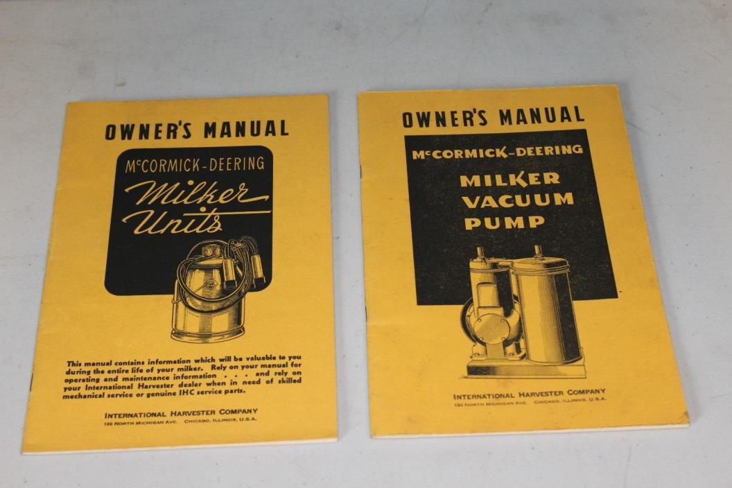 McCormick-Deering Owners Manuls for Milker Units & Milker Vacuum Pump