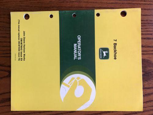 John Deere 7 Backhoe Operator's Manual OM-M79642 Issue E9 Rare Good Condition