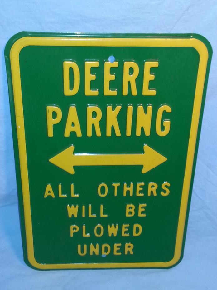 John Deere Parking Heavy Steel Sign