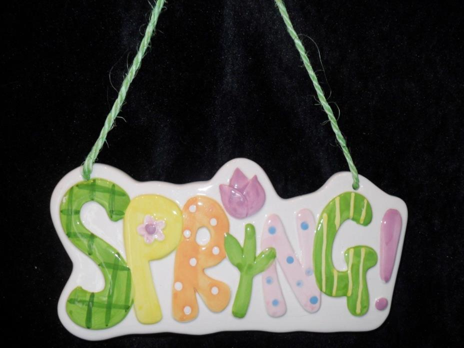 SPRING! Hanging Ceramic SIGN Plaque Multi-Color 8