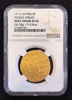 1711 L M Peru 8 Escudos Double Struck Mint Error NGC XF-45 1715 Fleet