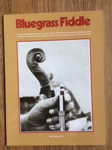 The Bluegrass Fiddle by Gene Lowinger (1992, Paperback)