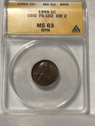 1955 Wheat Cent DDO FS-102 Die 2 ANACS MS63