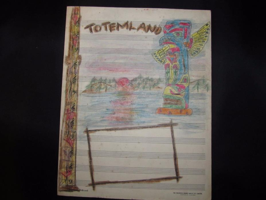 British Columbia's Totem-Land Art Sketch-Music Sheet  (Harry Duker Collection)