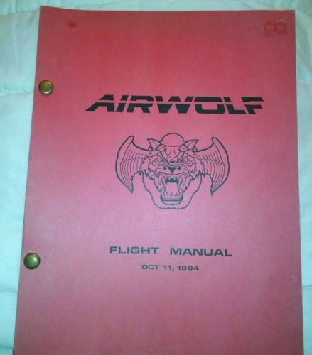 AIRWOLF Flight Manual Oct 11, 1984
