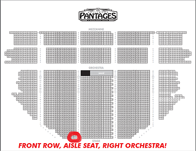 2 TICKETS HAMILTON PANTAGES HOLLYWOOD  AUG 31 FRONT ROW RIGHT ORCHESTRA AISLE