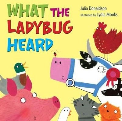 What the Ladybug Heard by Julia Donaldson Hardcover Book (English)