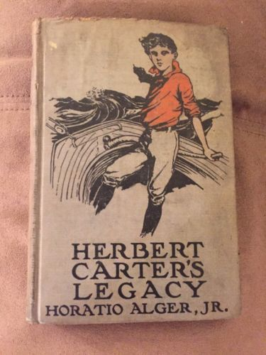 Herbert Carter's Legacy Or The Inventor's Son, HC Book, NY Book Co. 1910, Alger
