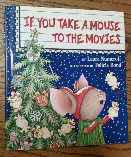 Christmas hardcover book, If you take a Mouse to the Movies, Numeroff w/ jacket