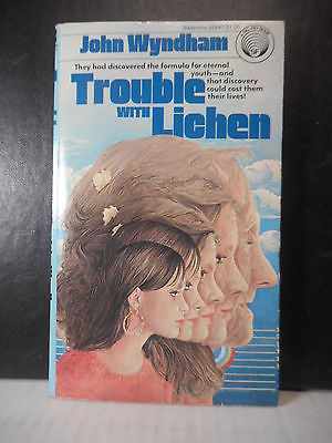 SF  Trouble With Lichen  John Wyndham  (1977)  428TB.