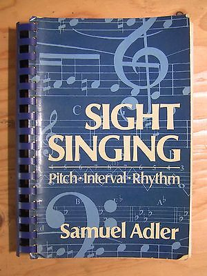 Sight Singing, Pitch Interval Rhythm by Samuel Adler Spiral bound