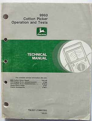 John Deere 9960 Cotton Picker Operation & Tests Technical Manual TM1521 13May 92