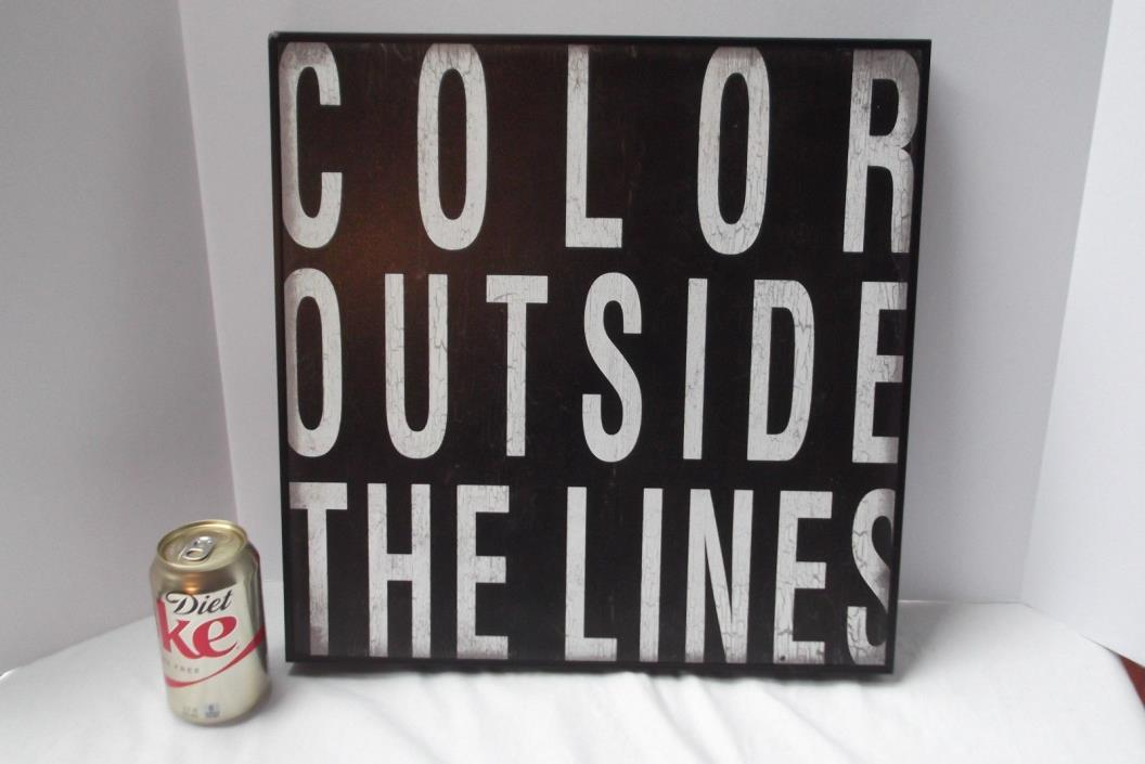 Color Outside the Lines blk wht wood wooden 16x16x1.5 wall hang picture sign