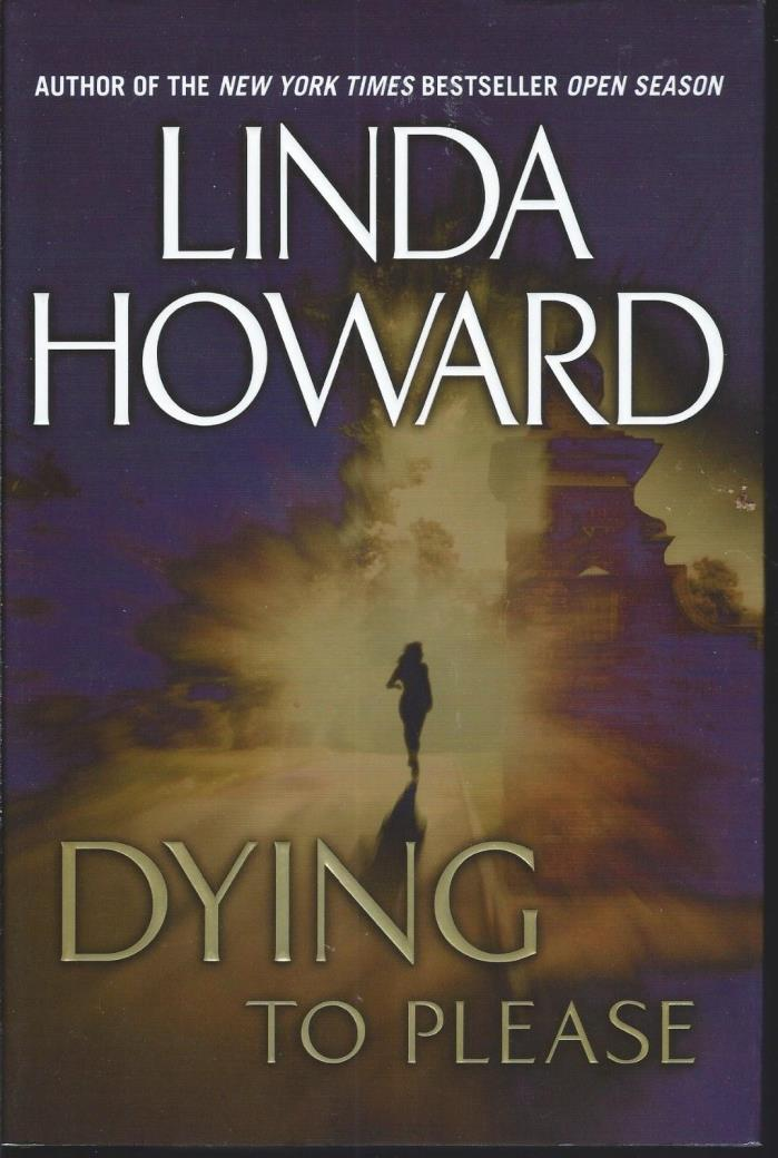Dying to Please by Linda Howard (A 2002 Hardback Thriller)