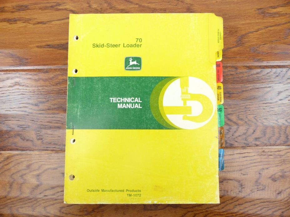 John Deere Technical Manual 70 Skid-Steer Loader TM-1072 Free Shipping Within US