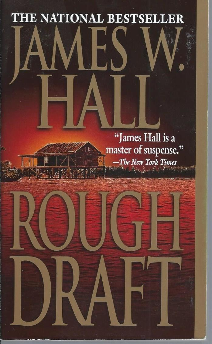 Rough Draft by James W. Hall (2001 Paperback)