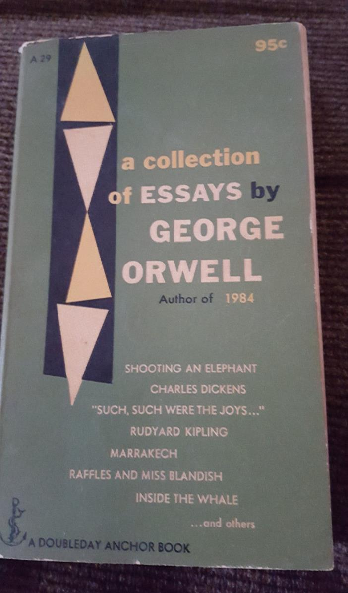 A COLLECTION OF ESSAYS by George Orwell 1957 pb DOUBLEDAY ANCHOR BOOKS