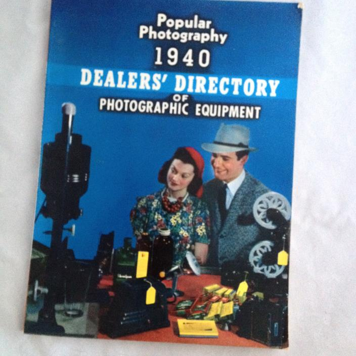 Popular Photography 1940 Dealers' Directory of Photographic Equipment