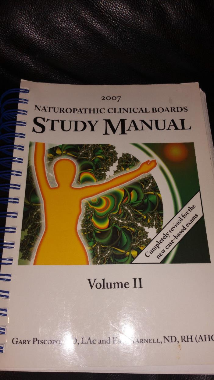 Naturopathic Clinical Boards Study Manual 2007 vols.  2