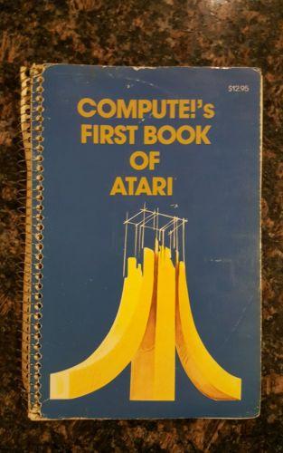Compute's First Book of Atari 1981: Paperback, RARE, OOP