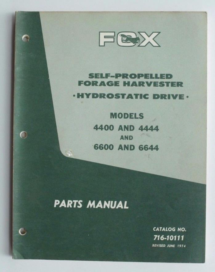 Fox Self-Propelled Forage Harvester Hydrostatic Drive 4400 6600 Parts Manual