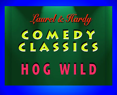 Laurel & Hardy HOG WILD Super 8mm black and white silent Blackhawk Films print