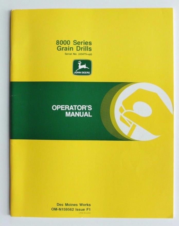 John Deere 8000 Series Grain Drills SN: 43475-Up Operators Manual