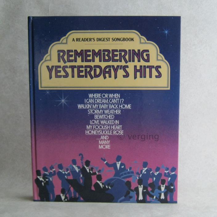 Remembering Yesterdays Hits A Reader's Digest Songbook 1986 Bound Sheet Music