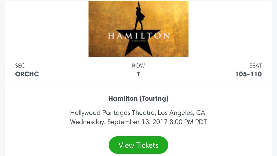 *** Hamilton Tickets - LA Hollywood CA Pantages Floor-ORCHC Premium Seats! ***