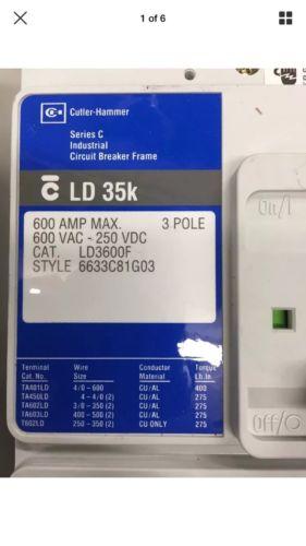 CUTLER HAMMER HLD3600F CIRCUIT BREAKER / 600 AMP TRIP/ 3-POLE / 600 VOLT