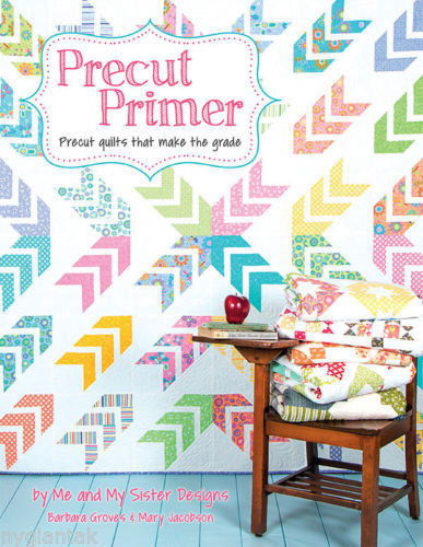 Pattern Book ~ PRECUT PRIMER ~ by Me & My Sister