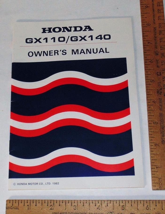 HONDA GX110 / GX140 OWNER'S MANUAL - Honda Motor Co., Ltd - 1982 - BOOKLET