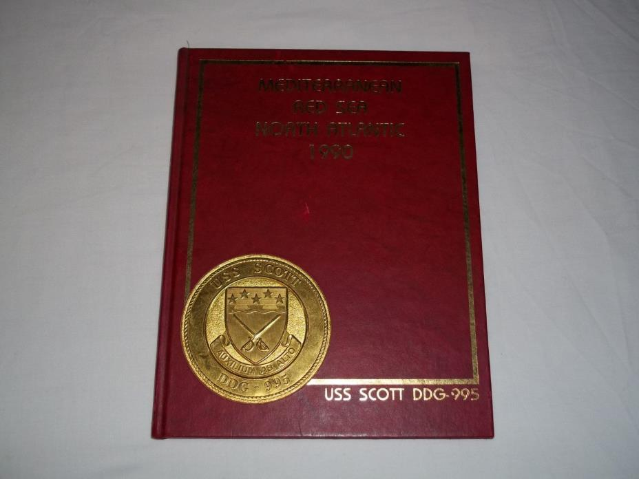 1990 USS Scott Cruise Book US Navy DDG-995 Mediterranean Red Sea North Atlantic