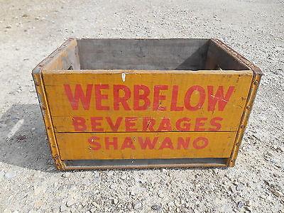 Old Vintage / Antique Werbelow Beverages Shawano Wisconsin Wooden Crate Box Soda