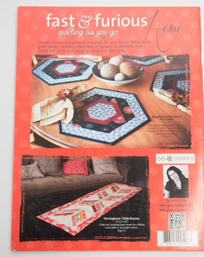 G.E. Designs Fast and Furious Home - Softcover Quilt As You Go Book. Brand New