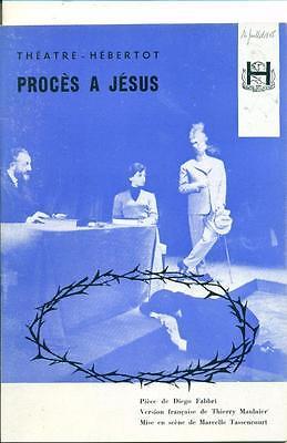 The Trial of Jesus/ Proces A Jesus at Theatre Hebertot, Paris - French Language