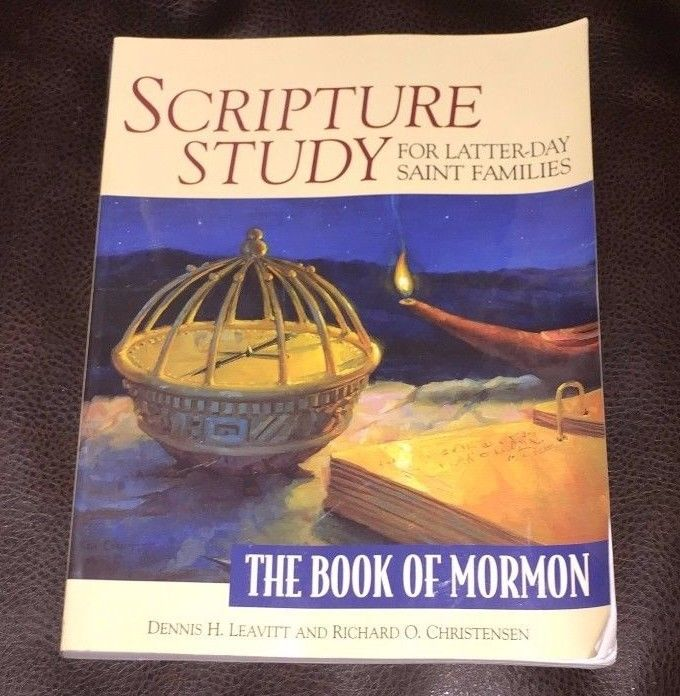 Scripture Study for Latter-Day Saint Families: The Book of Mormon