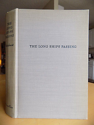 The Long Ships Passing ~ Walter Havighurst, 1942, Hardcover, Great Lakes