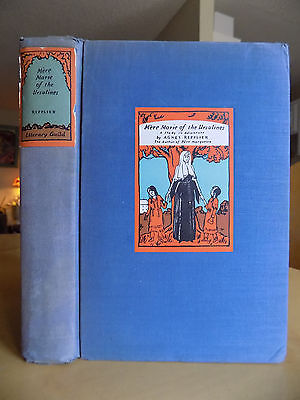 Mère Marie of the Ursulines: A Study in Adventure  Agnes Repplier 1931 Hardcover