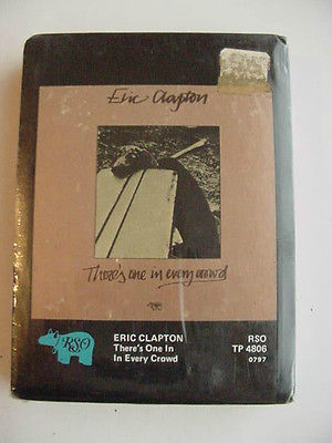 ERIC CLAPTON 8 TRACK TAPE SEALED THERE'S ONE IN EVERY CROWD RSO TP-4806