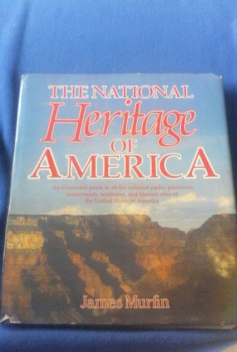 The National Heritage Of America By James Murfin