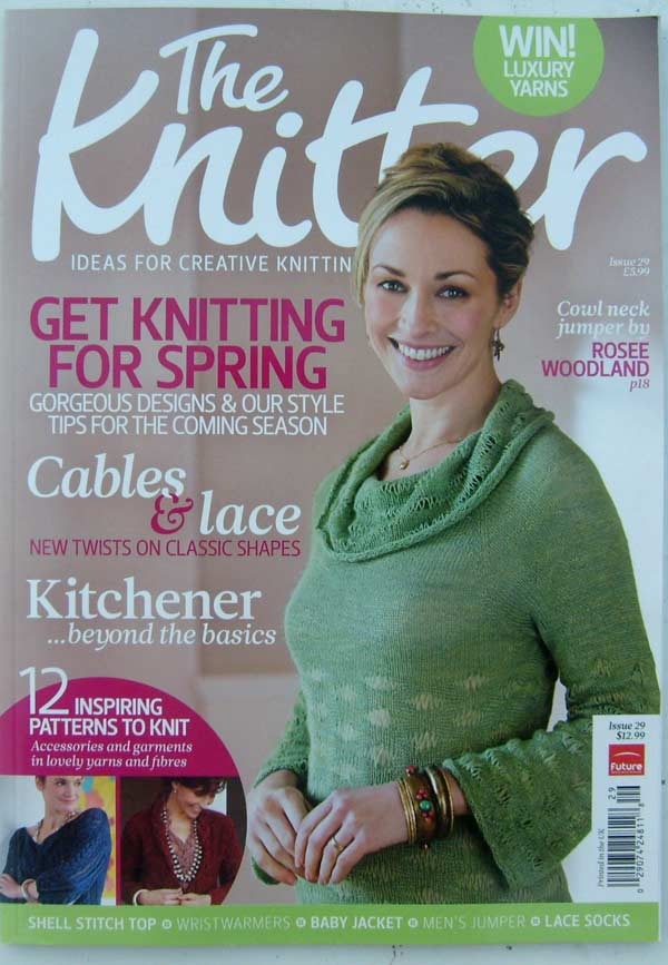 The Knitter Magazine Issue 29 (printed in the UK) Ideas for Creative Knitting