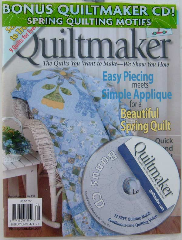 Quiltmaker Magazine March/April 2011 No. 138 with Bonus CD 12 Free Spring