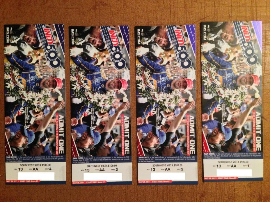 4 Indy 500 tickets May 28, 2017 Section 13, Row AA Seats 1-4