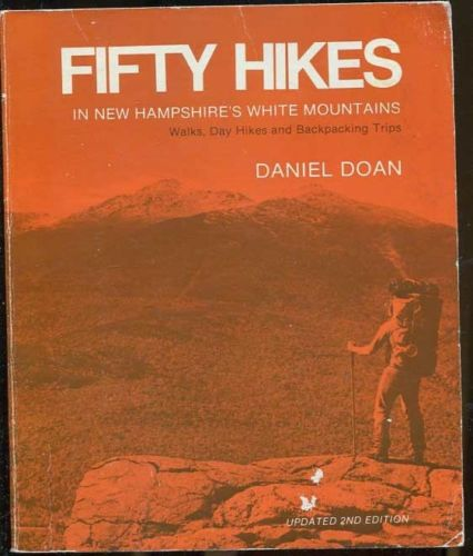 50 HIKES IN NEW HAMPSHIRE'S WHITE MOUNTAINS, 1978
