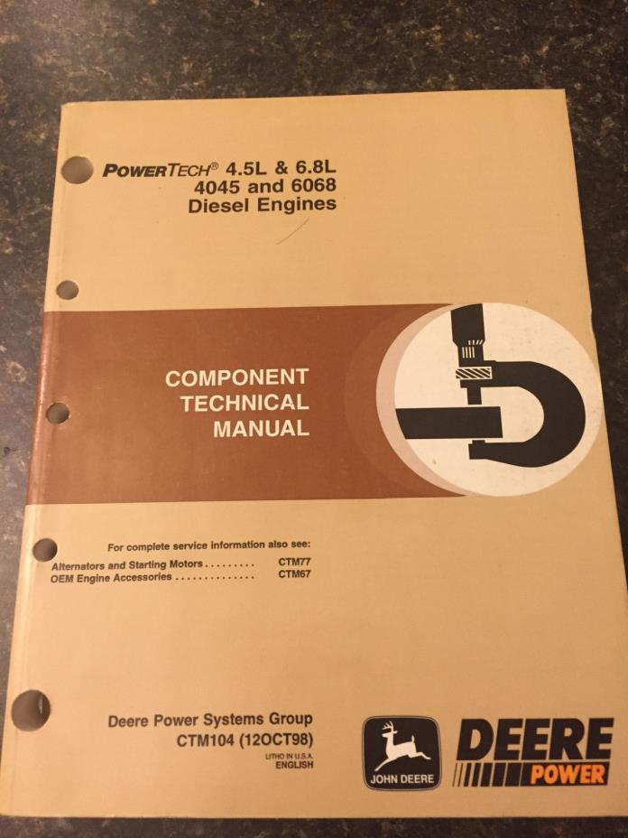 John Deere Component Technical Manual 4.5L & 6.8L 4045 & 6068 Diesel Engines