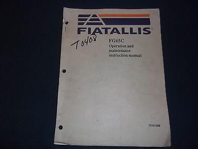 FIAT ALLIS FG65C MOTOR GRADER OPERATOR OPERATION & MAINTENANCE BOOK MANUAL
