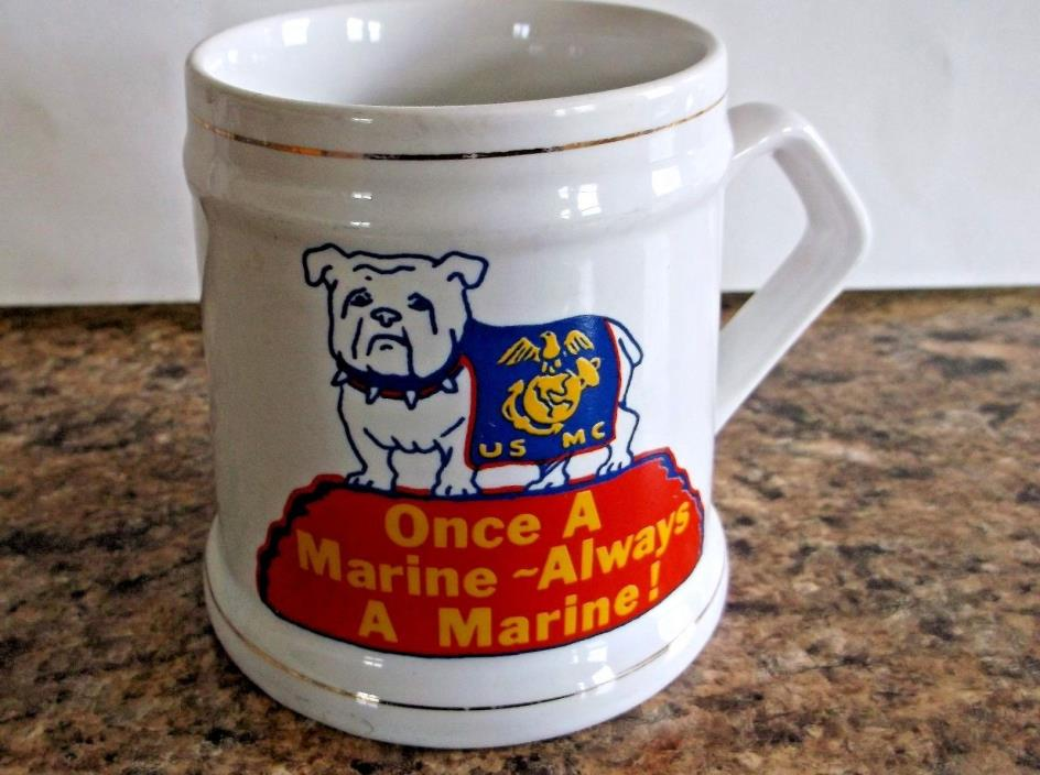 United States Marine Corp Bull Dog Mug Coffee Cup Once A Marine Always A Marine